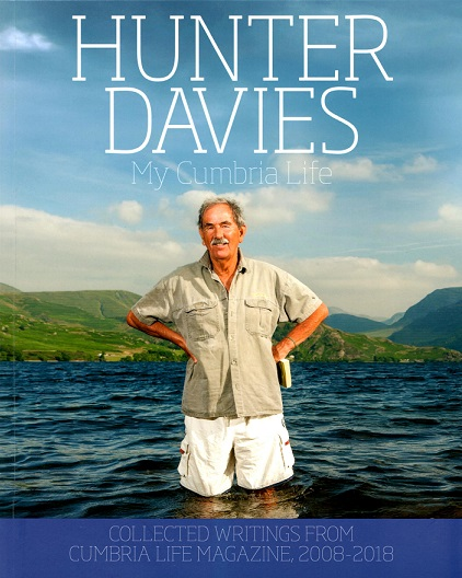 Hunter Davies: My Cumbria Life
