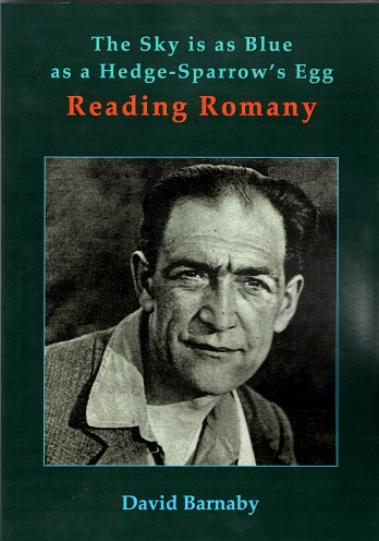 The Sky is as Blue as a Hedge-Sparrow's Egg: Reading Romany