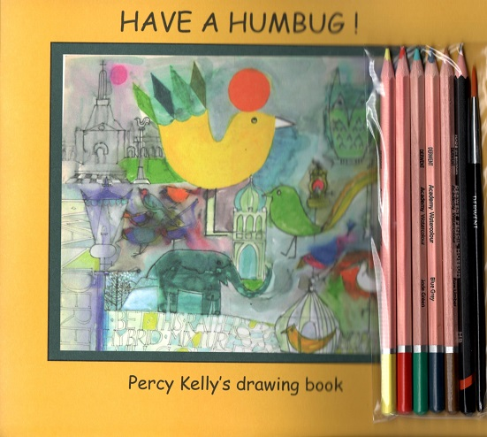 Have a Humbug! Percy Kelly's Drawing Book