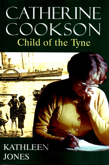 Catherine Cookson: Child of the Tyne