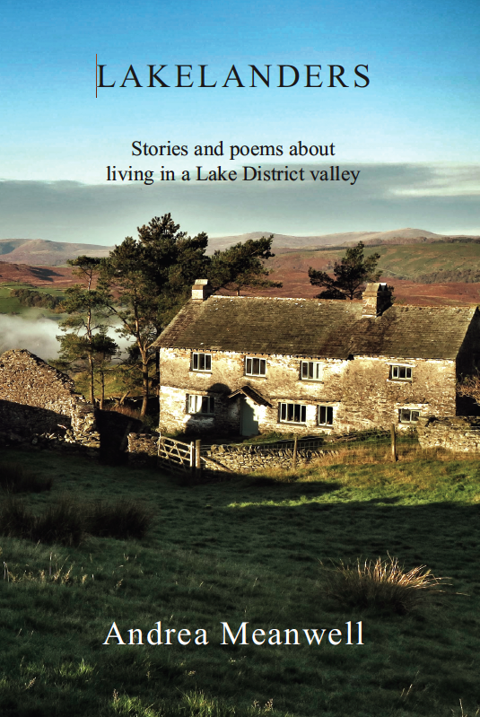 Lakelanders: Stories and poems about living in a Lake District valley