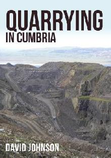 Quarrying in Cumbria