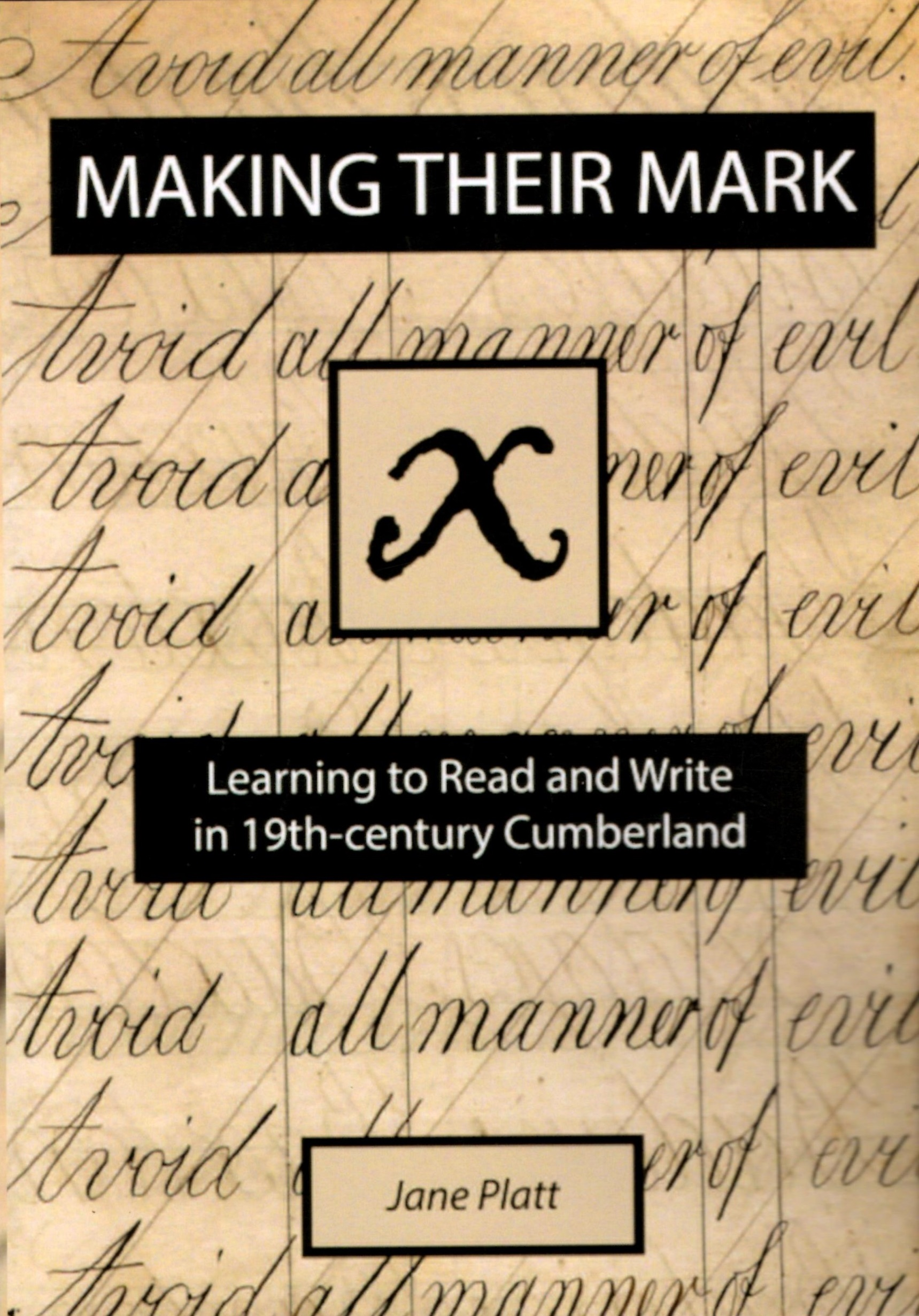 Making Their Mark: Learning to Read and Write in 19th-century Cumberland