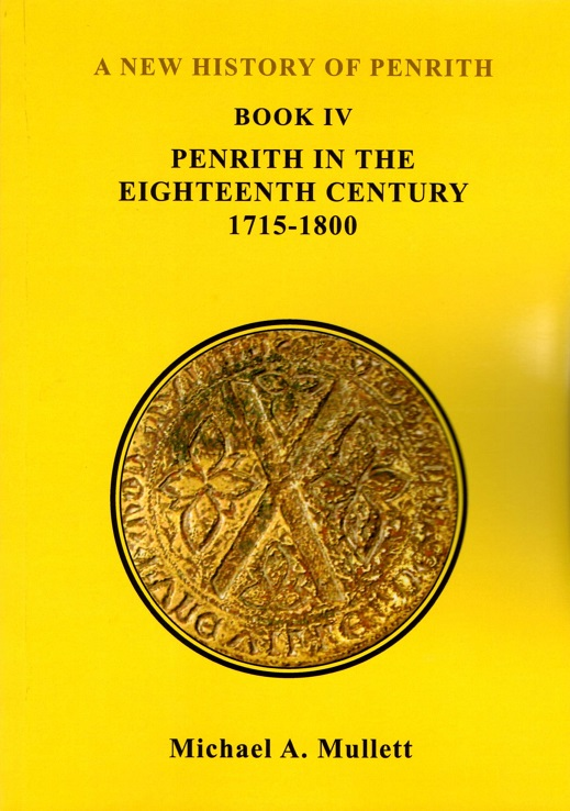 A New History of Penrith Book 4 - Penrith in the Eighteenth Century 1715-1800