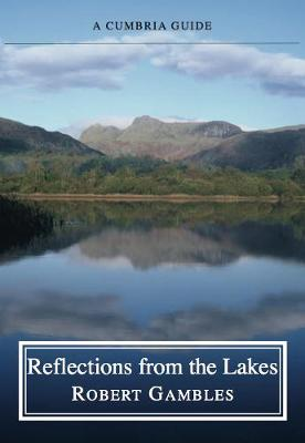 Reflections from the Lakes