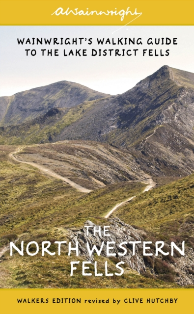 The North Western Fells : Wainwright's Walking Guide to the Lake District: Book 6