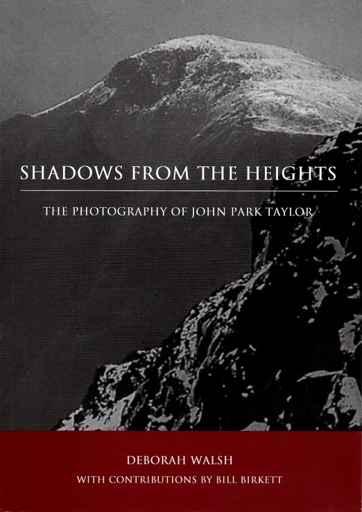 Shadows from the Heights: The Photography of John Park Taylor