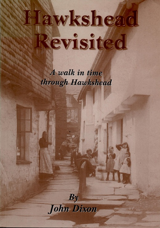 Hawkshead Revisited : A Walk in Time Through Hawkshead