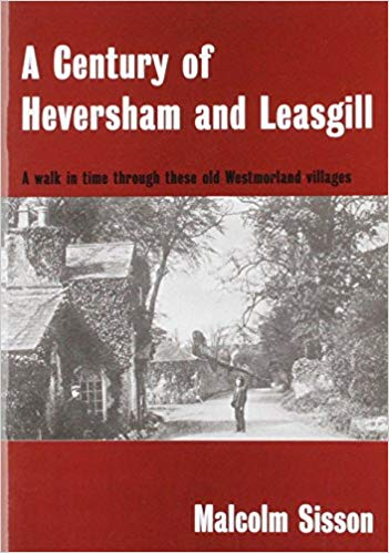 A Century of Heversham and Leasgill