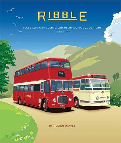 Ribble: Celebrating the Centenary of an Iconic Bus Company