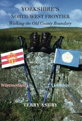 Yorkshire's North-West Frontier 2019: Walking the old County Boundary