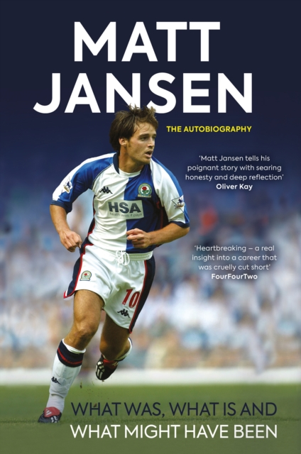 Matt Jansen: The Autobiography - What Was, What Is and What Might Have Been