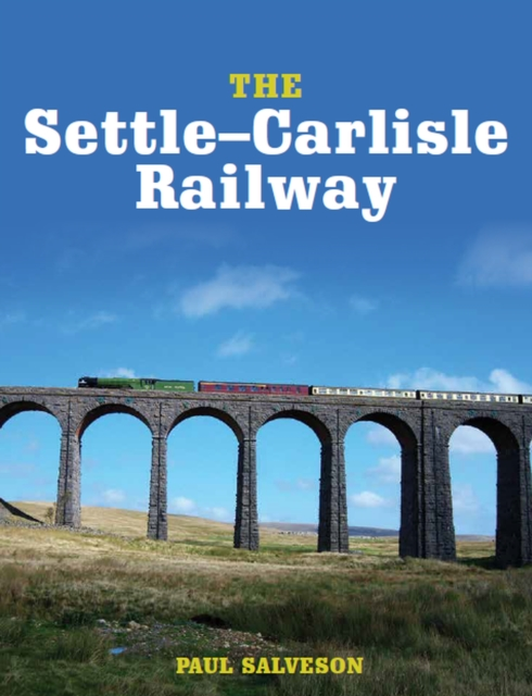 The Settle-Carlisle Railway