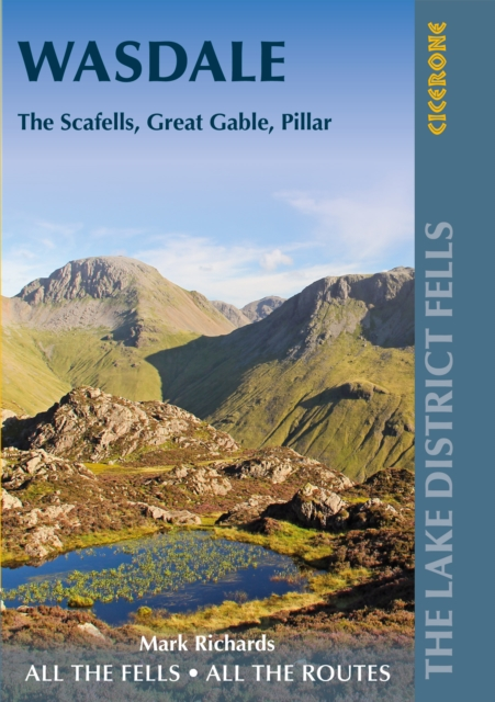 Walking the Lake District Fells - Wasdale: The Scafells, Great Gable, Pillar