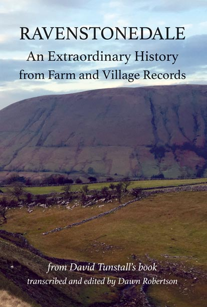 Ravenstonedale: An Extraordinary History from Farm and Village Records