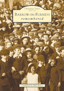 Barrow-In-Furness Remembered