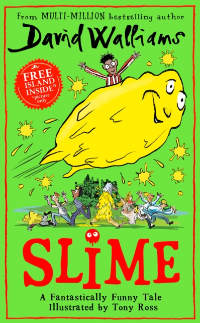 David Walliams, Slime