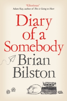 Brian Bilston, SIGNED EDITION Diary of a Somebody