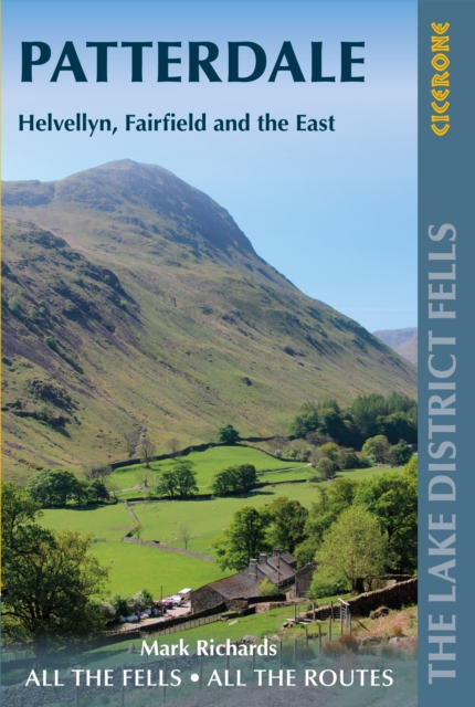 Walking the Lake District Fells - Patterdale : Helvellyn, Fairfield and the East