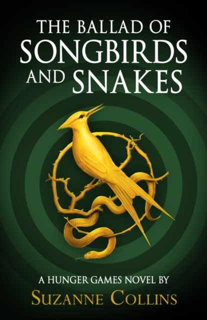 The Ballad of Songbirds and Snakes (A Hunger Games novel) PLUS A FREE TOTE BAG!