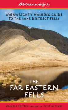 The Far Eastern Fells : Wainwright's Illustrated Walking Guide to the Lake District Fells Book 2