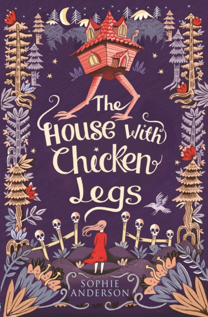 **SIGNED EDITION** The House with Chicken Legs