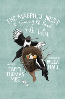 The Magpie's Nest : A Treasury of Bird Folk Tales