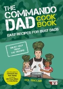 Commando Dad - The Cookbook