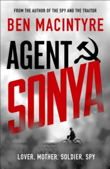 **SIGNED EDITION** Agent Sonya : Lover, Mother, Soldier, Spy