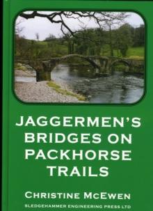Jaggermen's Bridges on Packhorse Trails