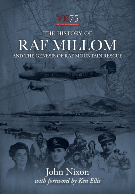 The History of RAF Millom : And the Genesis of RAF Mountain Rescue