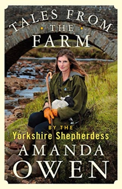 **PRE-ORDER A SIGNED EDITION** Tales from the Farm by the Yorkshire Shepherdess