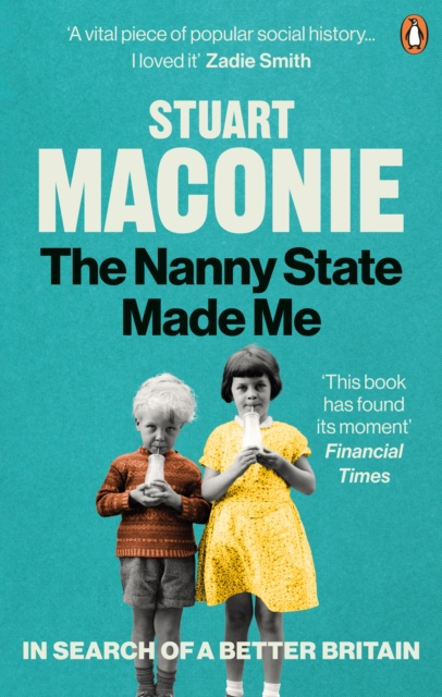 **PRE-ORDER** The Nanny State Made Me : A Story of Britain and How to Save it