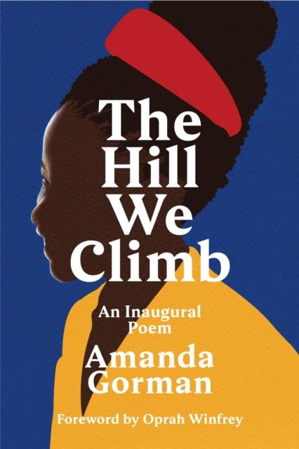 **PRE-ORDER** The Hill We Climb: An Inaugural Poem