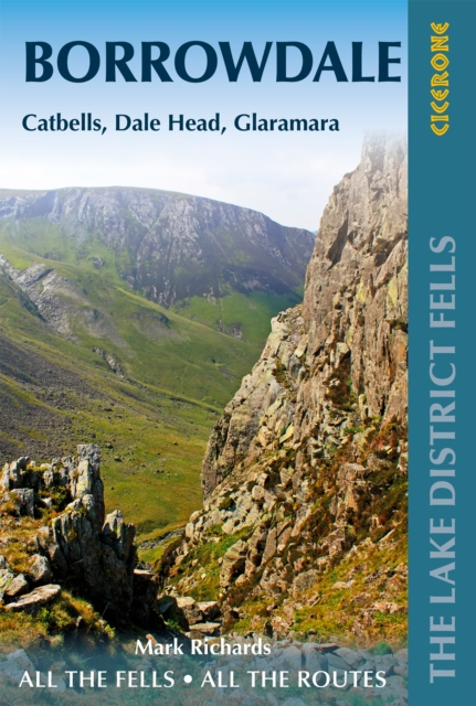 Walking the Lake District Fells - Borrowdale : Scafell Pike, Catbells, Great Gable and the Derwentwater fells
