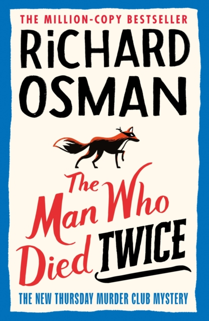 PRE-ORDER SIGNED EDITION - The Man Who Died Twice: The New Thursday Murder Club Mystery