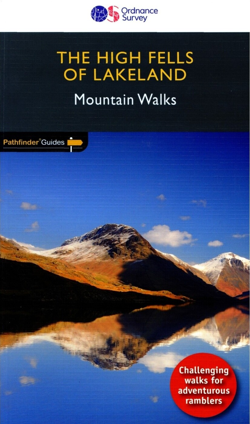 Pathfinder Guides: The High Fells Of Lakeland - Mountain Walks