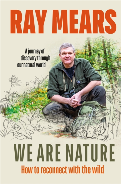 **SIGNED COPY** We Are Nature: How To Reconnect With The Wild