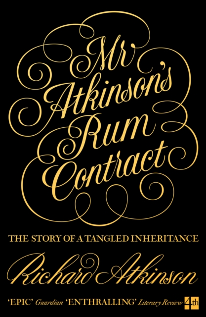 **PRE-ORDER** Mr Atkinson's Rum Contract : The Story Of A Tangled Inheritance