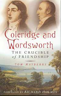 Coleridge and Wordsworth: The Crucible of Friendship