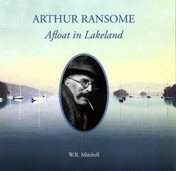 Arthur Ransome, Afloat in Lakeland