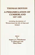Thomas Denton: A Perambulation of Cumberland 1687-8
