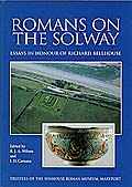 Romans on the Solway: Essays in Honour of Richard Bellhouse