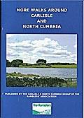 More Walks Around Carlisle and North Cumbria