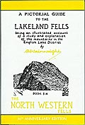 A Pictorial Guide to the Lakeland Fells: Book Six, The North Western Fells