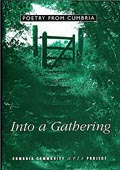 Into a Gathering: Poetry from Cumbria