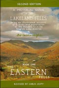 A Pictorial Guide to the Lakeland Fells Book 1: The Eastern Fells SECOND EDITION
