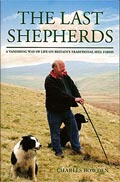 The Last Shepherds: A Vanishing Way of Life on Britain's Traditional Hill Farms