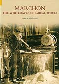 Marchon: The Whitehaven Chemical Works