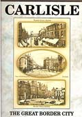 Carlisle: The Great Border City DVD